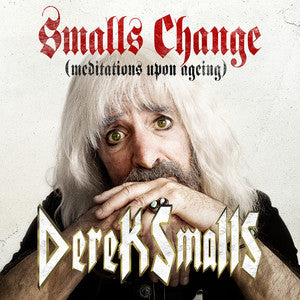 Smalls Change (Meditations Upon Ageing) (CD)