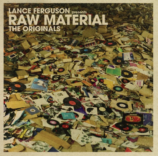 Lance Ferguson Presents Raw Material: The Originals (Vinyl)