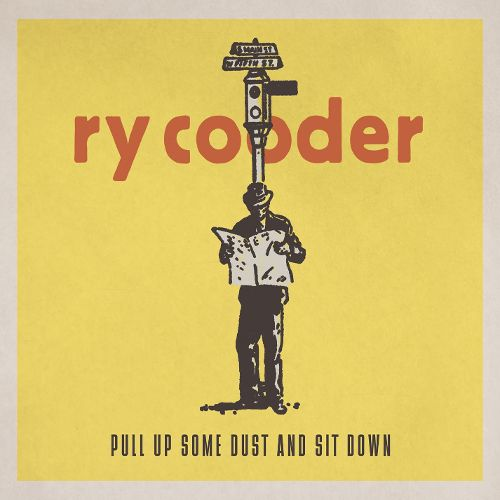 Pull Up Some Dust and Sit Down (CD) | Ry Cooder