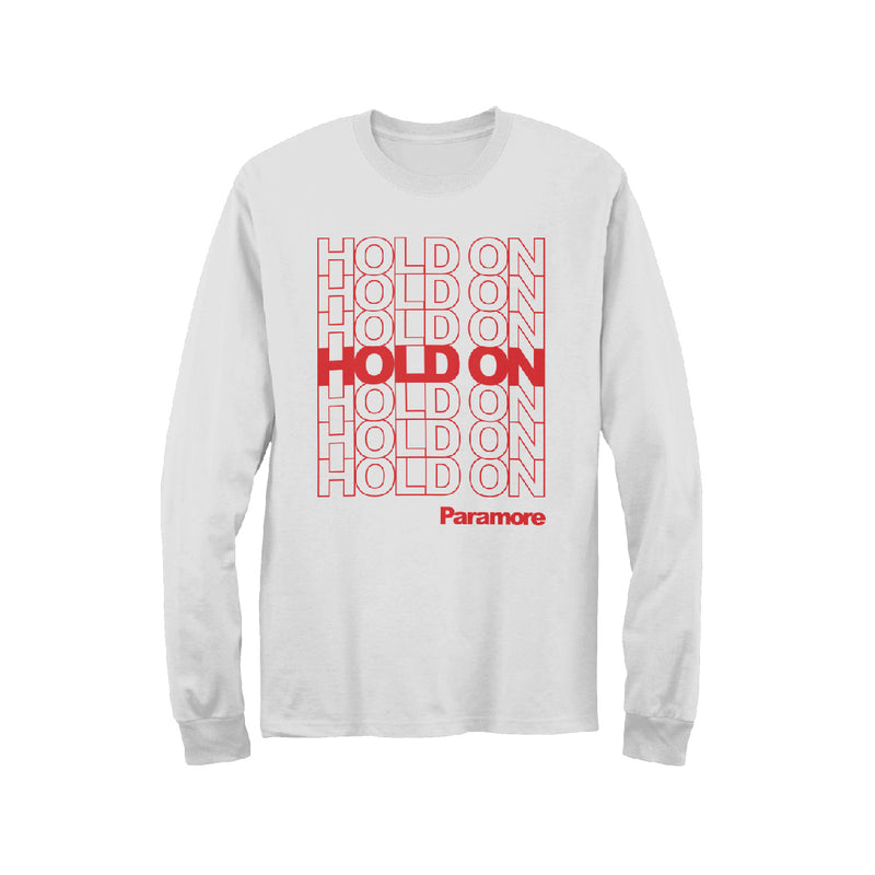 Hold On Longsleeve