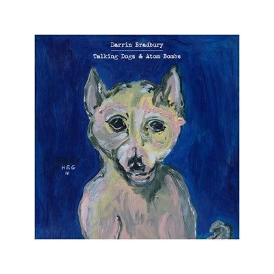 Talking Dogs and Atom Bombs (CD)