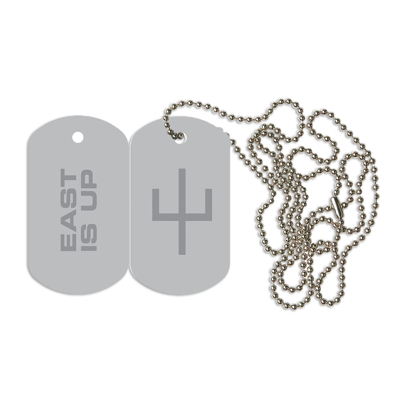 East Is Up Dog Tag