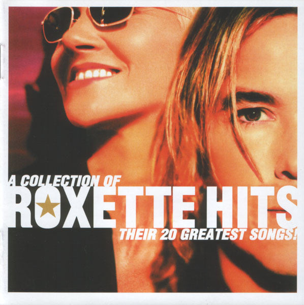 A Collection of Roxette Hits! | Roxette
