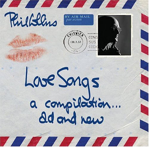 Love Songs: A Compilation… Old & New (CD) | Phil Collins