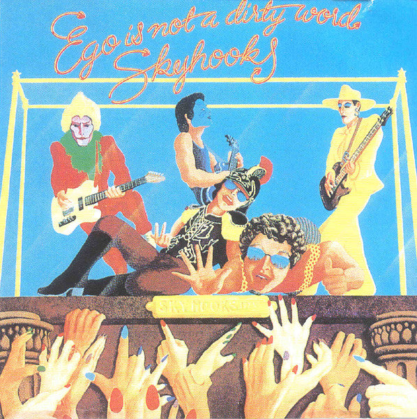 Ego Is Not A Dirty Word (CD) | Skyhooks