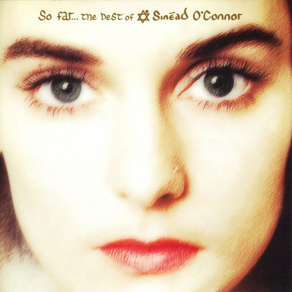 So Far… The Best Of Sinead O'Connor | Sinead O'Connor