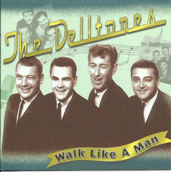 Walk Like A Man (CD) | The Delltones