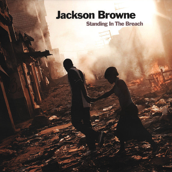 Standing In The Breach | Jackson Browne