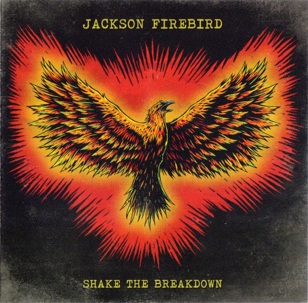 Shake The Breakdown (CD) | Jackson Firebird