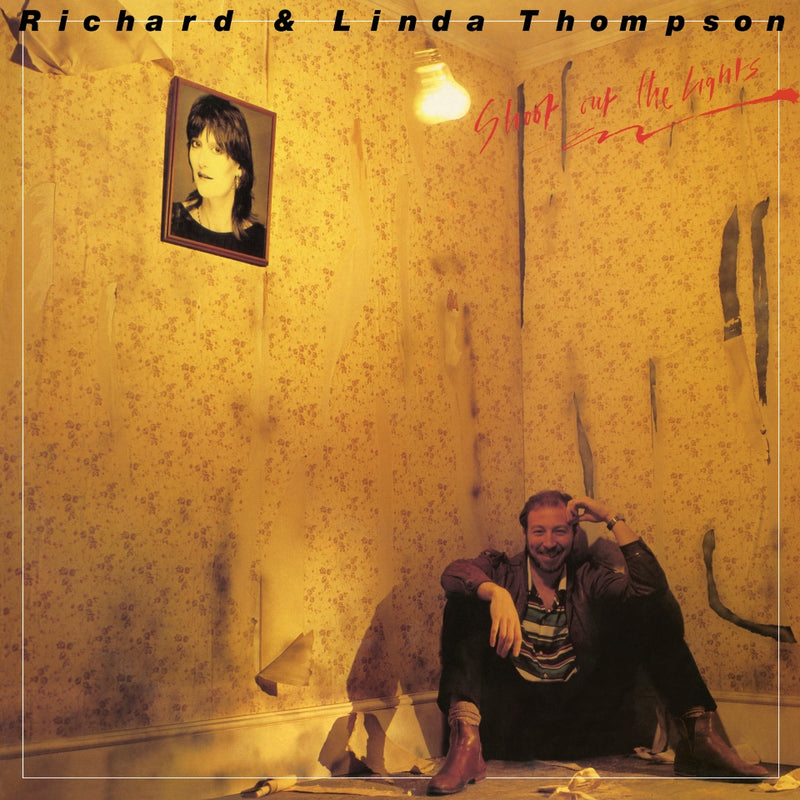 Richard & Linda Thompson Shoot Out The Lights Vinyl