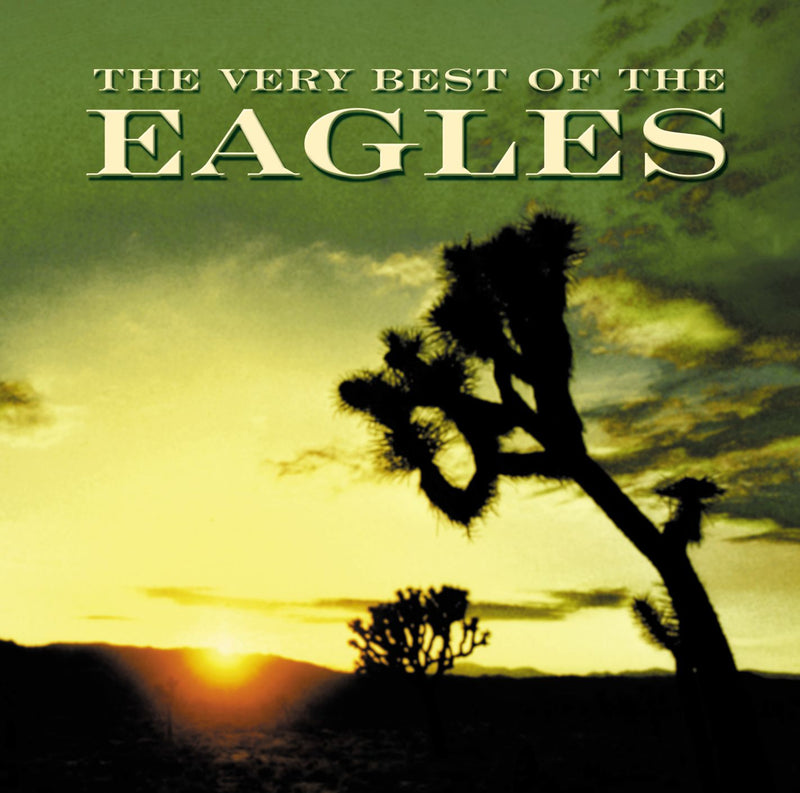 The Very Best of the Eagles (Remastered)