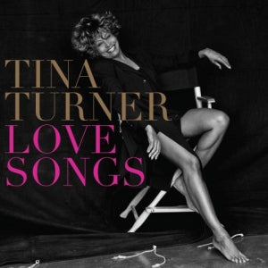 Love Songs (CD) | Tina Turner