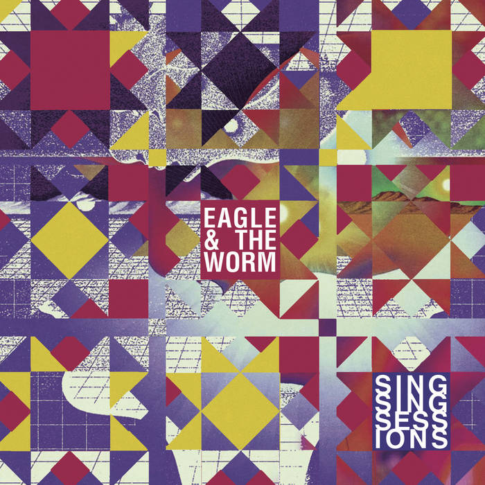 Sing Sing Sessions (Vinyl) | Eagle And The Worm