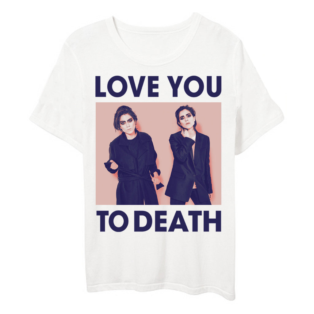 Love You To Death (White Tee)