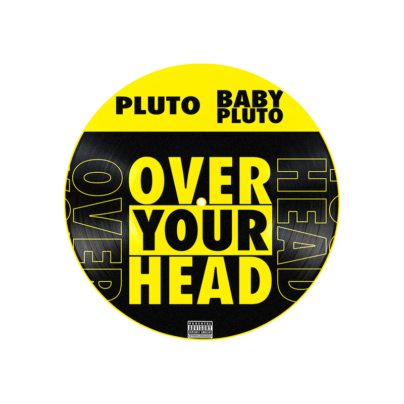 Over Your Head Picture Disc