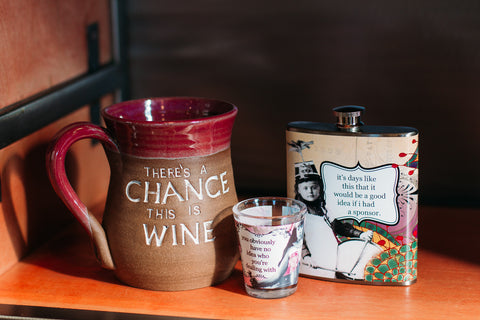 "Mudworks ""There's a chance this is wine"". Erin Smith Art Flask and Shot Glass"