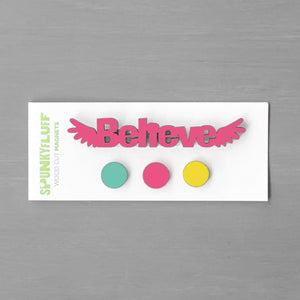 Spunky Fluff Proudly handmade in South Dakota, USA Believe-Tiny Word Magnet Set