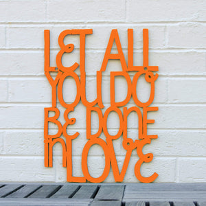 Spunky Fluff Proudly handmade in South Dakota, USA Medium / Orange Let All You Do Be Done In Love
