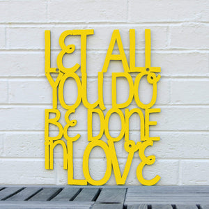 Spunky Fluff Proudly handmade in South Dakota, USA Medium / Yellow Let All You Do Be Done In Love