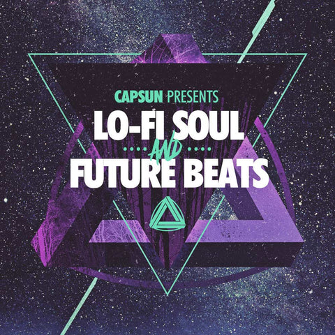 CAPSUN - Lo-Fi Soul & Future Beats - CAPSUN ProAudio - Sample Pack