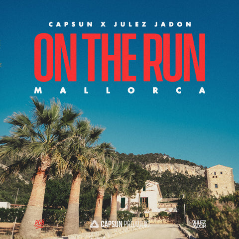 Capsun x Julez Jadon: On The Run - Mallorca | Capsun ProAudio Sample Pack