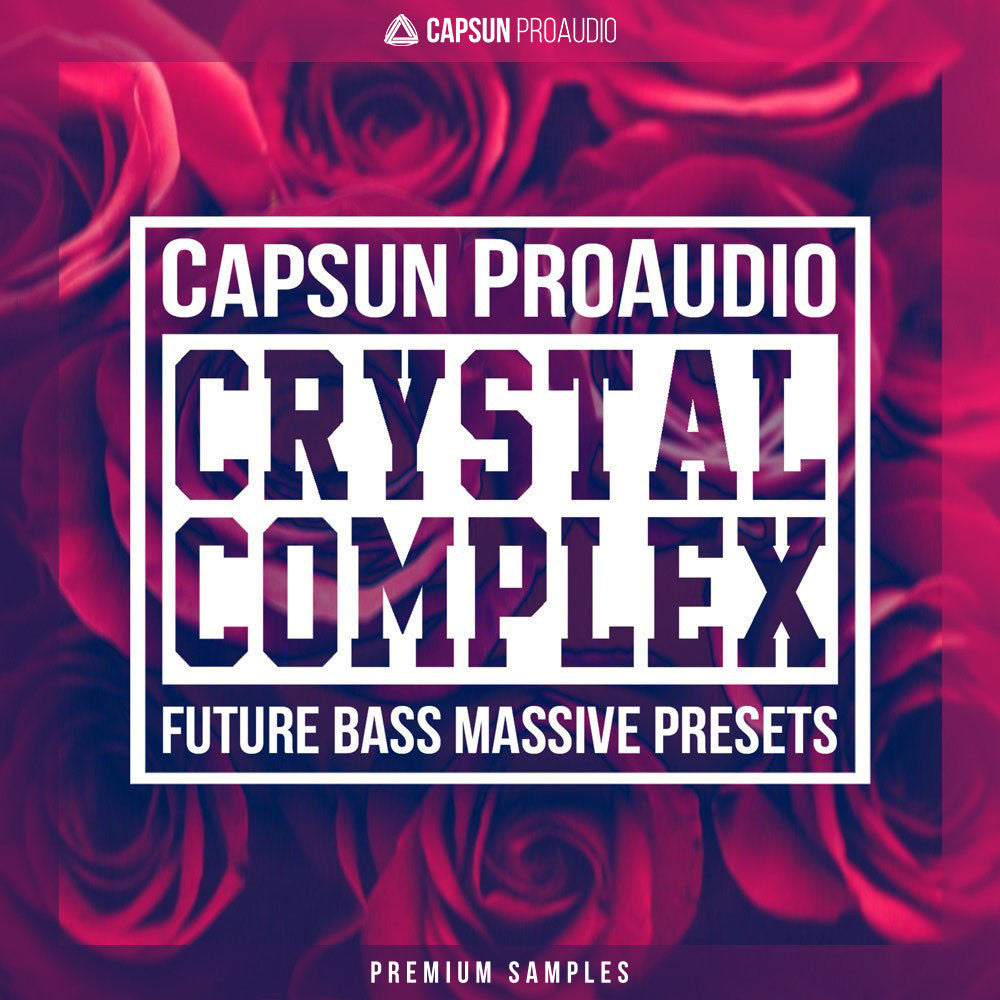 Crystal Complex - Future Bass Massive Presets