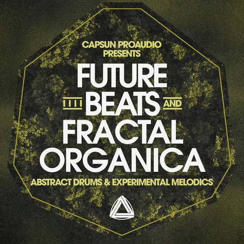 Future Beats & Fractal Organica - CAPSUN ProAudio - Sample Pack