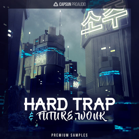 Hard Trap & Future Wonk