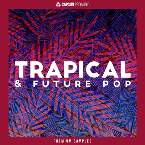 Trapical & Future Pop