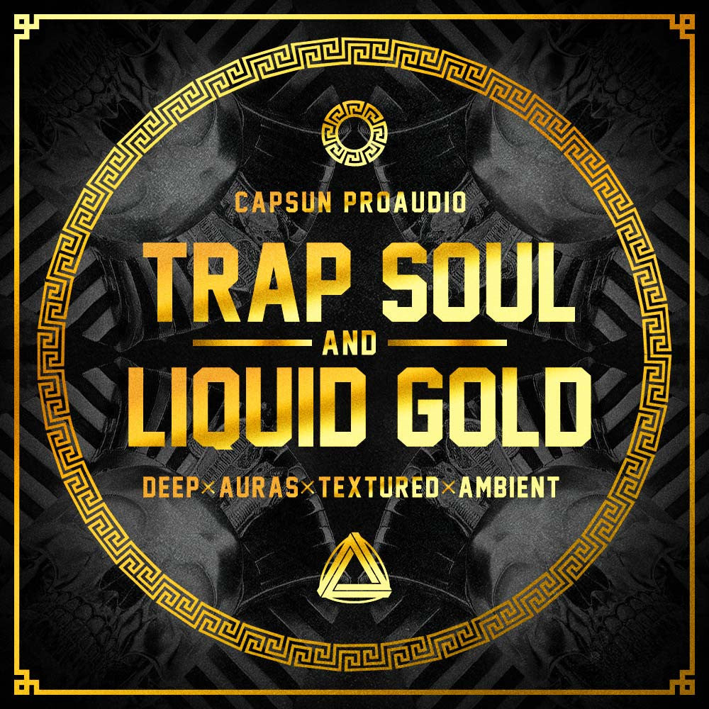 Trap Soul & Liquid Gold