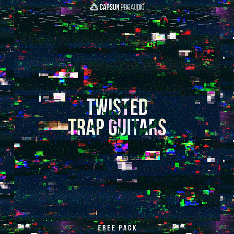 CAPSUN-ProAudio-Twisted-Trap-Guitars-Free-Sample-Pack