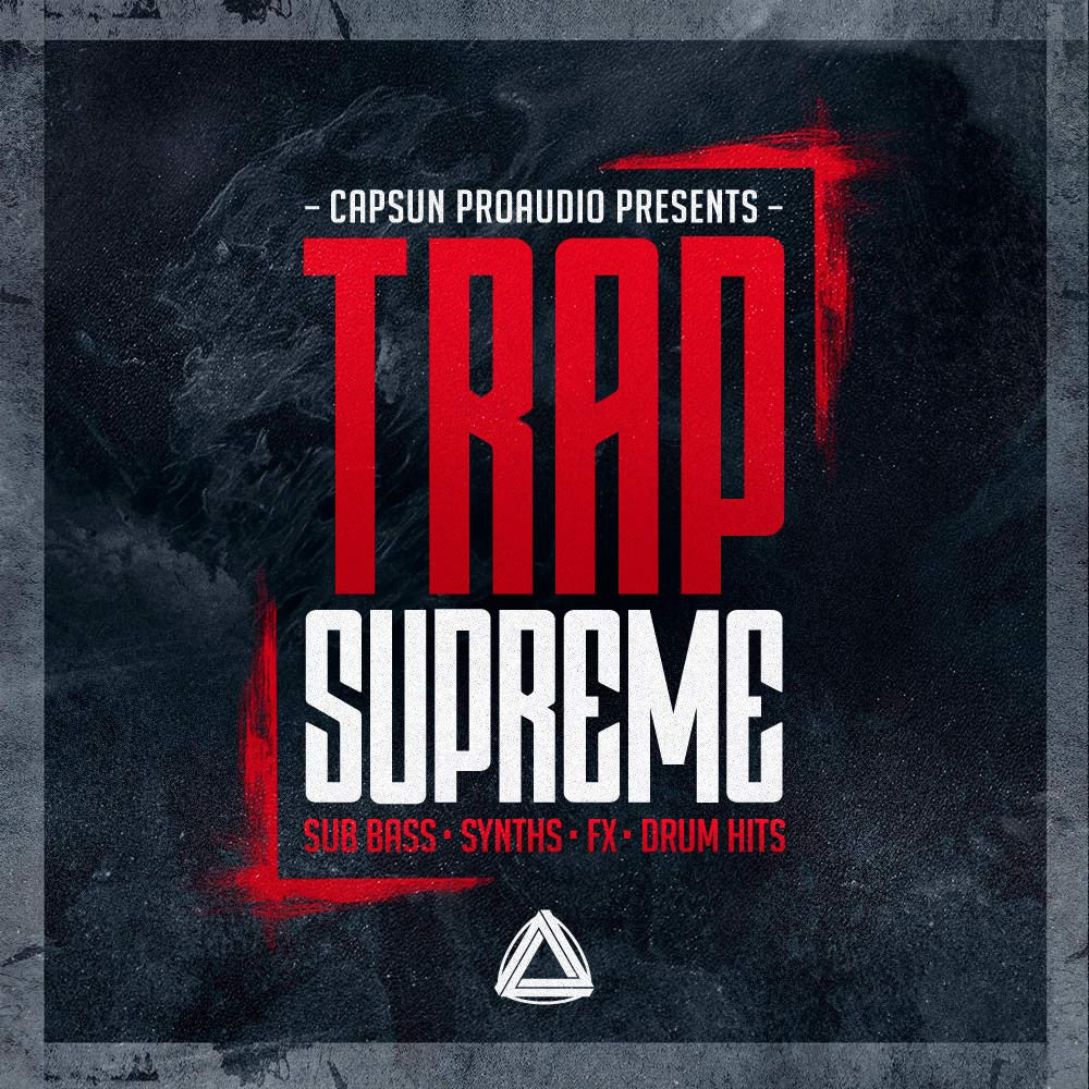 Trap Supreme - CAPSUN ProAudio - Sample Pack