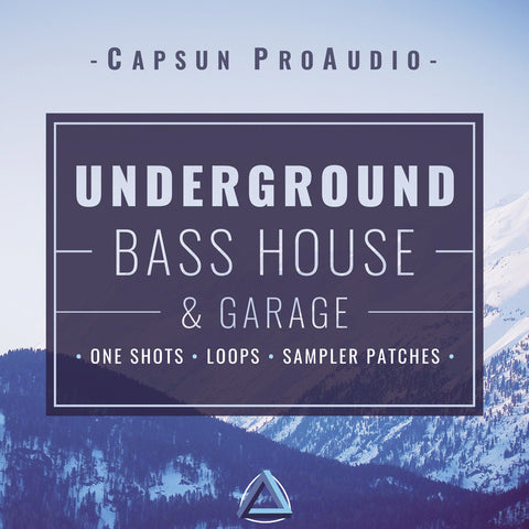 Underground Bass House & Garage - CAPSUN ProAudio - Sample Pack