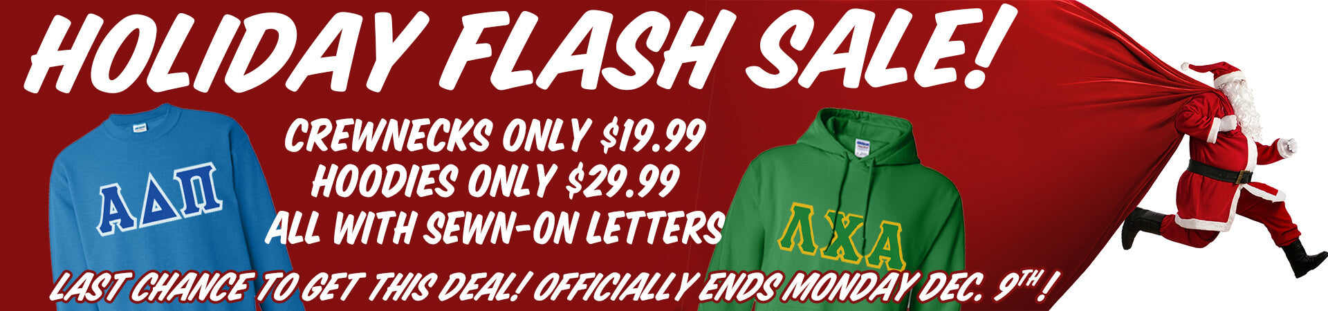 Crewnecks Only $19.99; Hoodies Only $29.99; All with Sewn-on Letters; Last Chance to Get this Deal! Officially Ends on Monday, December 9, 2019!