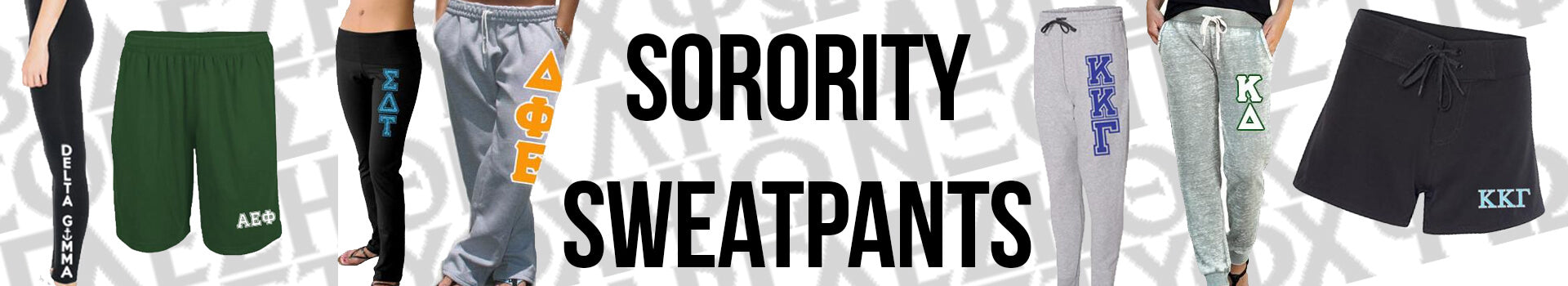 Custom Greek Sorority Sweatpants, Shorts, and Pants