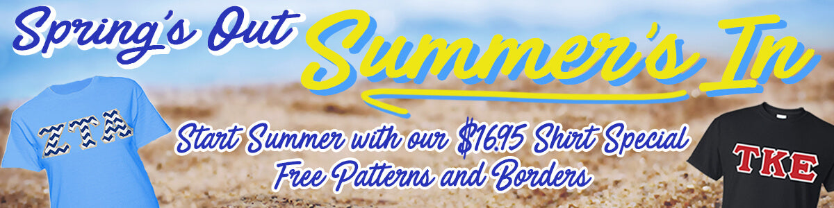 Spring's Out, Summer's In: Start Summer with our $16.95 Shirt Special, Free Patterns and Borders; Shop Now