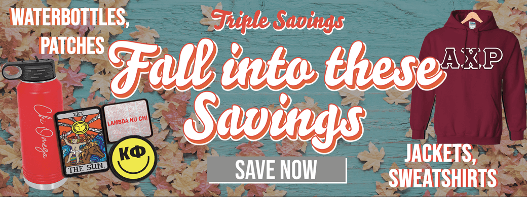 Fall into These Savings; Triple Savings: Jackets, Sweatshirts, Waterbottles, and Patches; Save Now