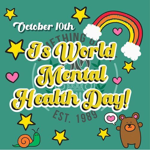 October 10th: Is World Mental Health Day!