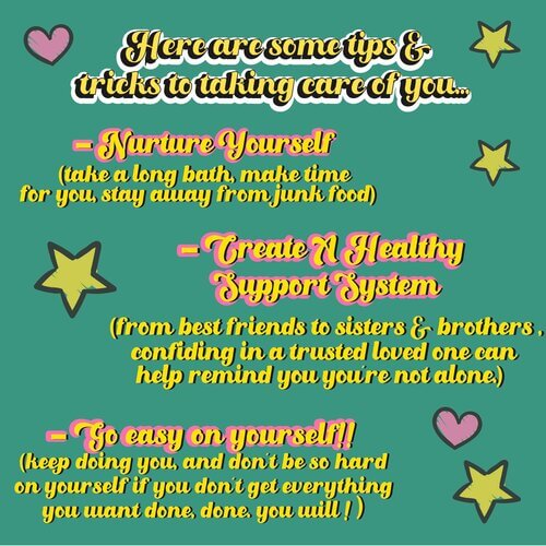 Here are some tips & tricks to taking care of you...