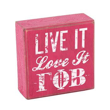 Gamma Phi Beta Wooden Plaque - Live It, Love It - a1007