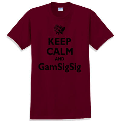 Keep Calm and GamSigSig Printed T-Shirt - Gildan 5000 - CAD