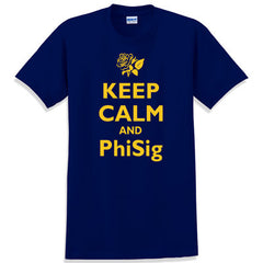 Keep Calm and PhiSig Printed T-Shirt - Gildan 5000 - CAD