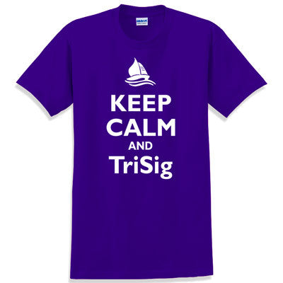 Keep Calm and TriSig Printed T-Shirt - Gildan 5000 - CAD