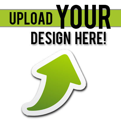 Upload A Design or Request Artwork To Be Made For Your Shirts