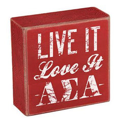 Alpha Sigma Alpha Wooden Plaque - Live It, Love It - a1007