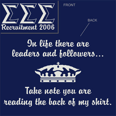 Leaders and Followers Shirt