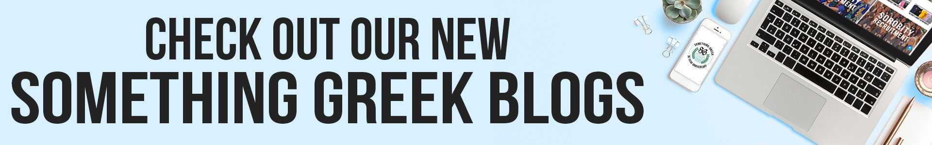 Check Out Our New Something Greek Blogs