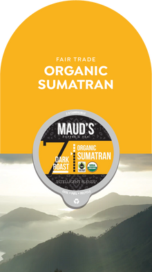 Maud's Organic Single-Origin Fair-Trade Sumatra Dark Roast Coffee Pods