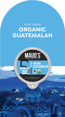 Maud's Organic Single-Origin Fair-Trade Guatemala Medium Roast Coffee Pods