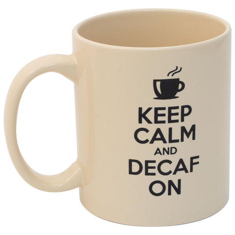 "Maud's ""Keep Calm And Decaf On"" Mug – 8oz"